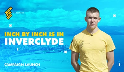 Inch by Inch For Scotland is in Inverclyde
